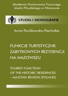 Funkcje turystyczne zabytkowych rezydencji na Mazowszu
