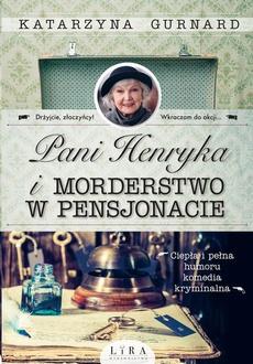 Pani Henryka i morderstwo w pensjonacie