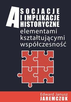 Asocjacje i implikacje historyczne elementami kształtującymi współczesność - Europejskie Centrum Solidarności – polimorficzna instytucja kultury