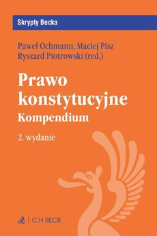 Prawo konstytucyjne. Kompendium. Wydanie 2