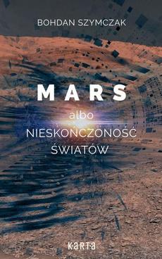 Mars albo nieskończoność światów