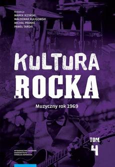 Kultura rocka 4. Muzyczny rok 1969
