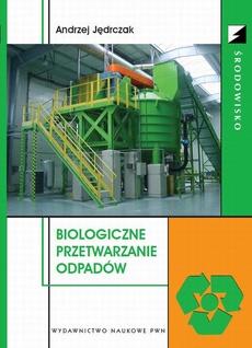 Biologiczne przetwarzanie odpadów