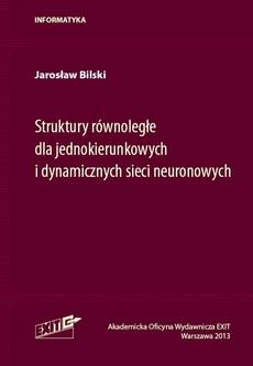 Struktury równoległe dla jednokierunkowych i dynamicznych sieci neuronowych