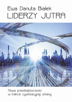 Liderzy jutra - Liderzy jutra Rozdział 23 Dwanaście zasad zarządzania