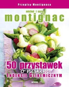 50 przystawek o niskim indeksie glikemicznym