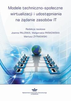 Modele techniczno-społeczne wirtualizacji udostępniania na żądanie zasobów IT