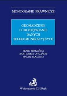 Gromadzenie i udostępnianie danych telekomunikacyjnych