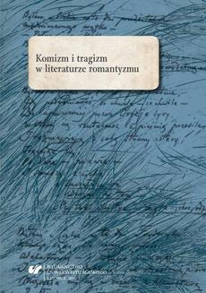 """Komizm i tragizm w literaturze romantyzmu - 05 """"Bo na tym świecie Śmierć wszystko zmiecie…"""". Tragiczny wymiar maskarad w wybranych utworach literatury romantyzmu"""