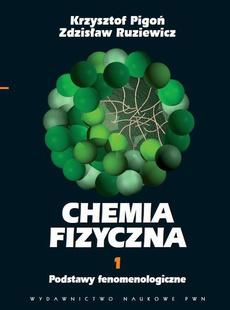 Chemia fizyczna. Tom 1