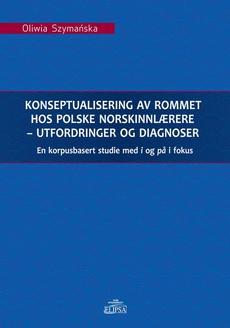 Konseptualisering av rommet hos polske norskinnlærere - utfordringer og diagnoser