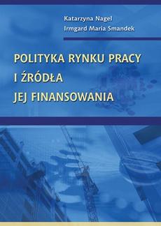 Polityka rynku pracy i źródła jej finansowania