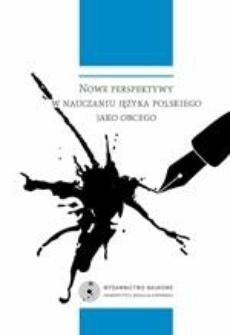 Nowe perspektywy w nauczaniu języka polskiego jako obcego I