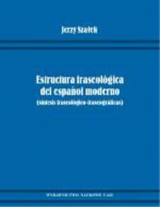 Estructura fraseológica del espanol moderno (síntesis fraseológico-fraseográficas)