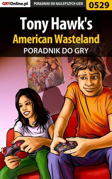 Tony Hawk's American Wasteland - poradnik do gry