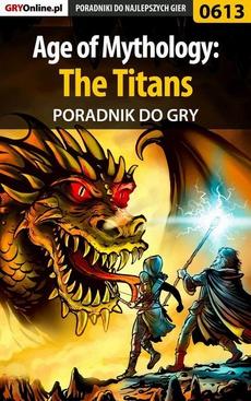 Age of Mythology: The Titans - poradnik do gry