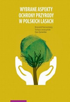 Wybrane aspekty ochrony przyrody w polskich lasach