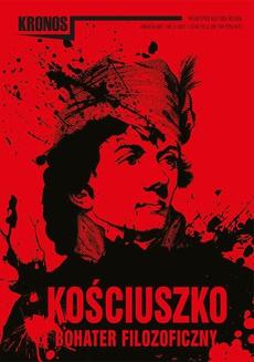 KRONOS 3/2017. Kościuszko – bohater filozoficzny