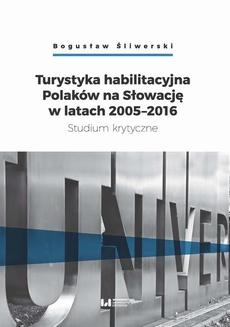Turystyka habilitacyjna Polaków na Słowację w latach 2005-2016