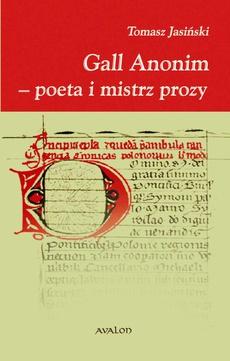 Gall Anonim - poeta i mistrz prozy