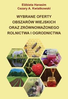 Wybrane oferty obszarów wiejskich oraz zrównoważonego rolnictwa i ogrodnictwa