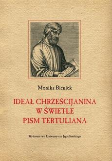 Ideał chrześcijanina w świetle pism Tertuliana