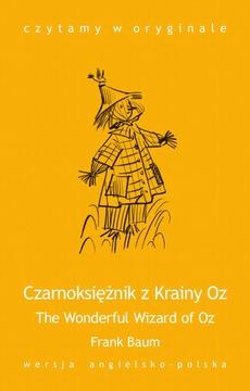 """""""The Wonderful Wizard of Oz / Czarnoksiężnik z Krainy Oz"""""""