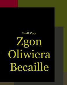 Zgon Oliwiera Becaille i inne opowiadania