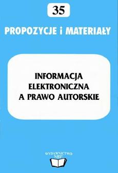 Informacja elektroniczna a prawo autorskie