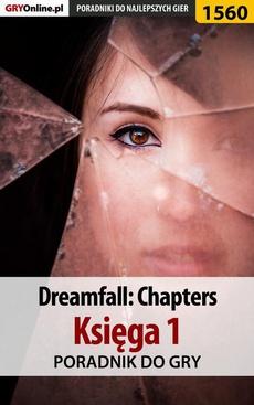 Dreamfall: Chapters - Księga 1 - poradnik do gry