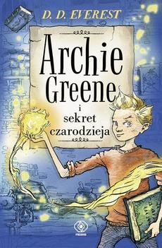 Archie Greene i sekret czarodzieja