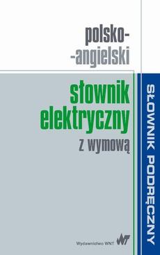 Polsko-angielski słownik elektryczny z wymową