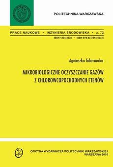 Mikrobiologiczne oczyszczanie gazów z chlorowcopochodnych etenów