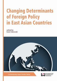 Changing Determinants of Foreign Policy in East Asian Countries