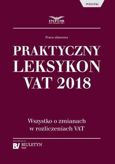 Praktyczny leksykon VAT 2018