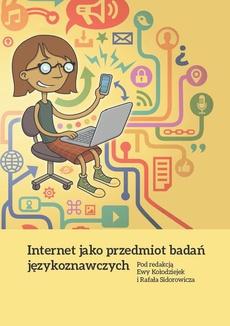 Internet jako przedmiot badań językoznawczych