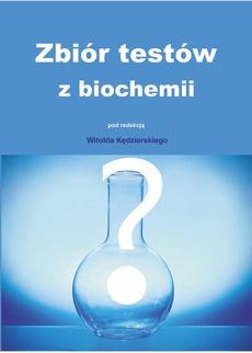 Zbiór testów z biochemii