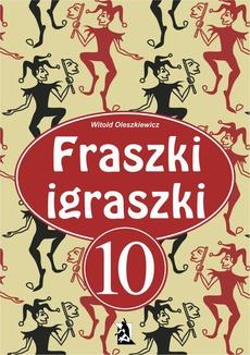 Fraszki igraszki 10