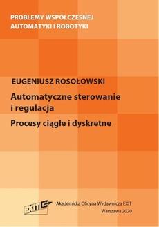 Automatyczne sterowanie i regulacja. Procesy ciągłe i dyskretne