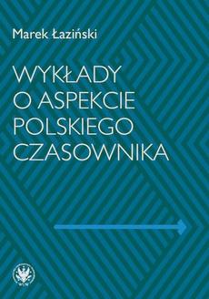 Wykłady o aspekcie polskiego czasownika