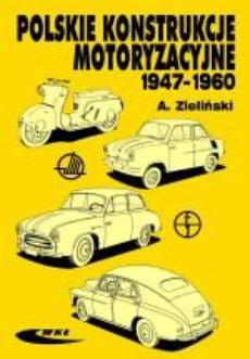 Polskie konstrukcje motoryzacyjne 1947-1960