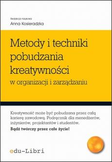 Metody i techniki pobudzania kreatywności w organizacji i zarządzaniu