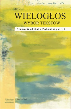 WIELOGŁOS. Pismo Wydziału Polonistyki UJ 3 (13) 2012