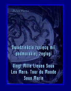 Dwadzieścia tysięcy mil podmorskiej żeglugi - Vingt Mille Lieues Sous Les Mers Tour du Monde Sous Marin
