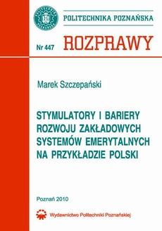 Stymulatory i bariery rozwoju zakładowych systemów emerytalnych na przykładzie Polski