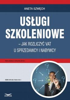 Usługi szkoleniowe – jak rozliczyć VAT u sprzedawcy i nabywcy