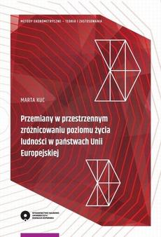 Przemiany w przestrzennym zróżnicowaniu poziomu życia ludności w państwach Unii Europejskiej