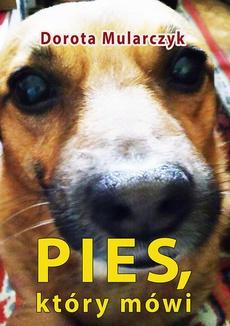 Pies, który mówi