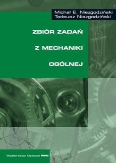 Zbiór zadań z mechaniki ogólnej