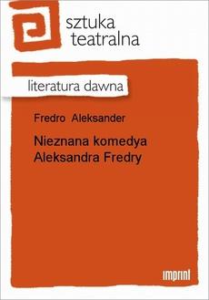 Nieznana komedya Aleksandra Fredry